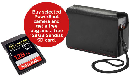 Buy selected PowerShot camera and get a free bag and a free 128 GB Sandisk SD card